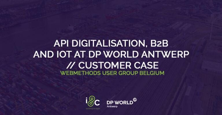 API Digitalisation, B2B and IoT at DP World Antwerp